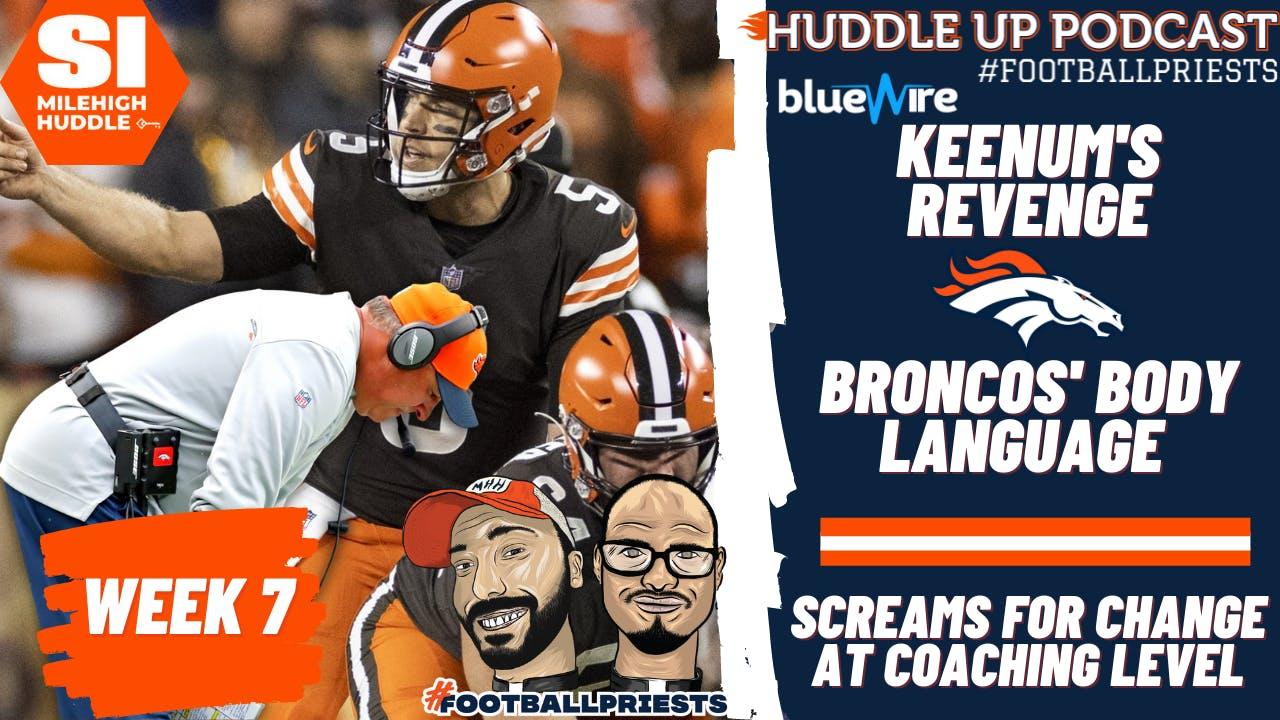 HU #780: Gut Reaction: Keenum's Revenge | Broncos Dying for Coaching Change