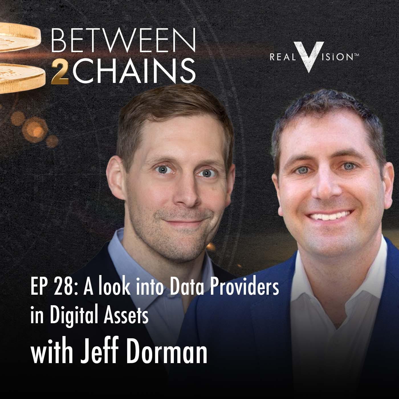 B2C0028: A look into Data Providers in Digital Assets ( w/ Jeff Dorman)