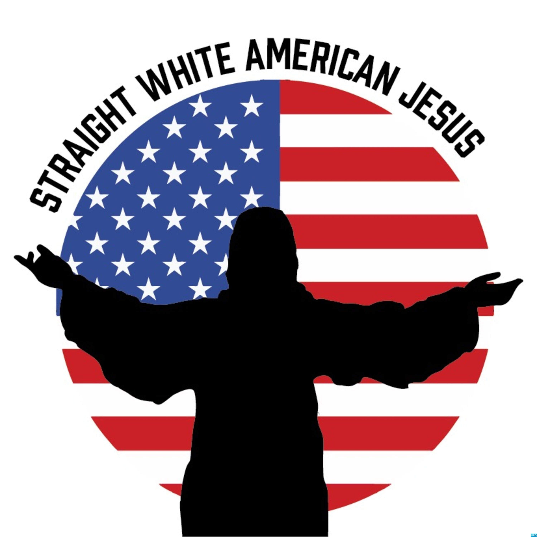 Straight White American Jesus