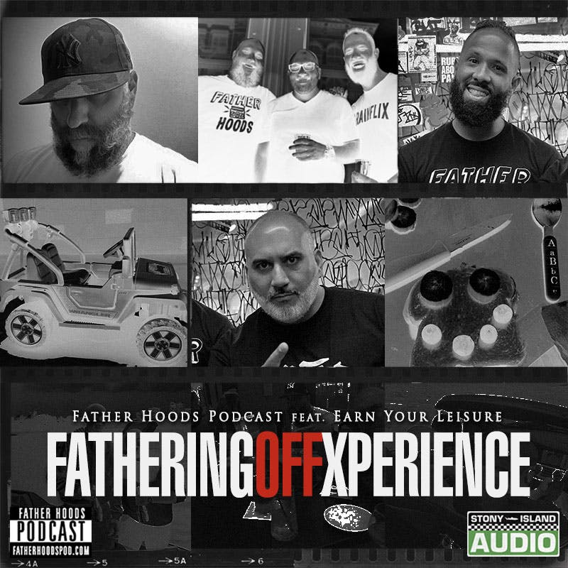 Fathering Off Xperience feat. Earn Your Leisure