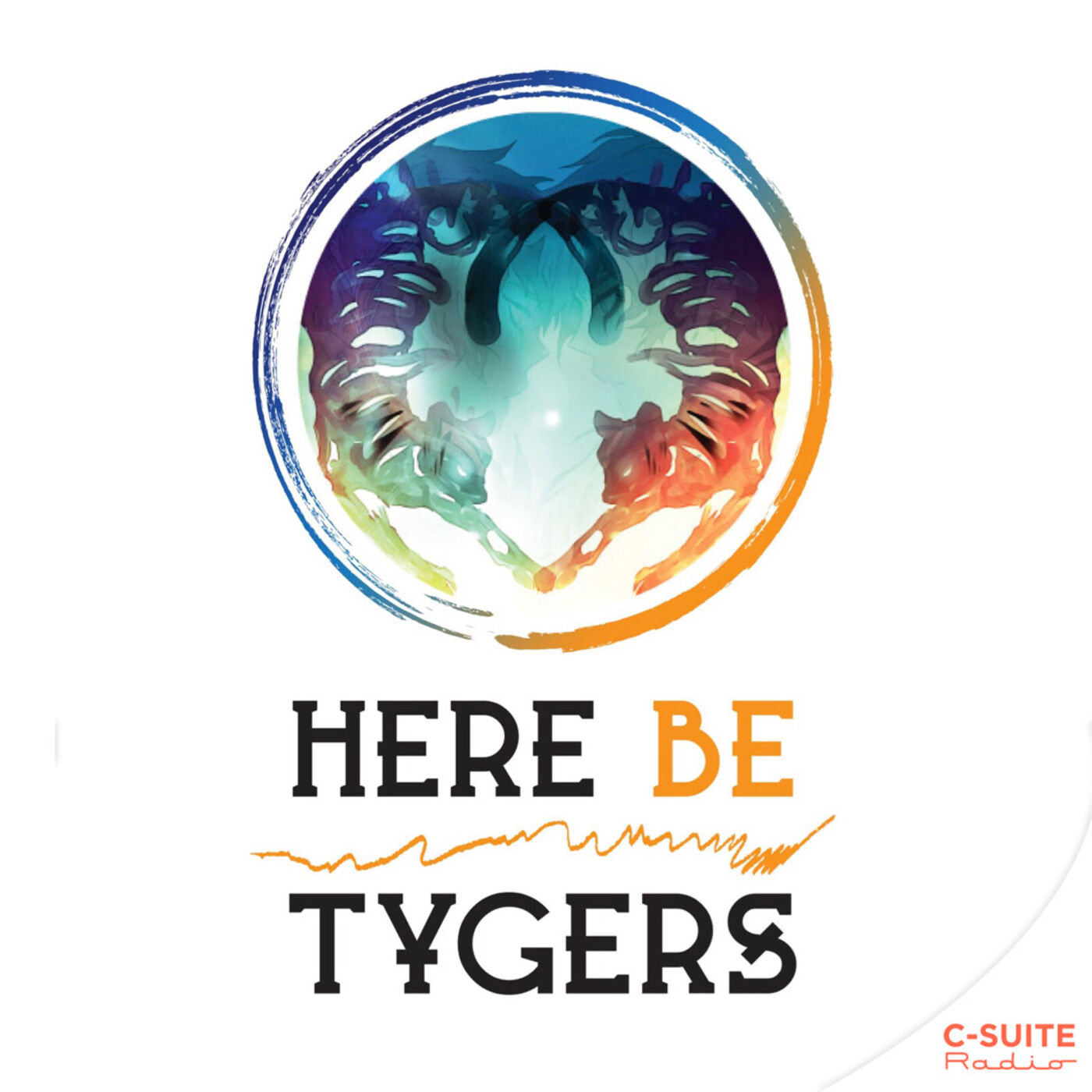 Here Be Tygers : Your Storytelling Guide to Work, Play & Life