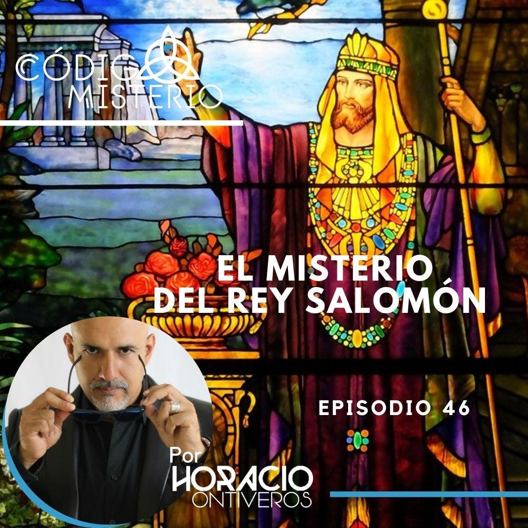 46: El misterio del Rey Salomón.