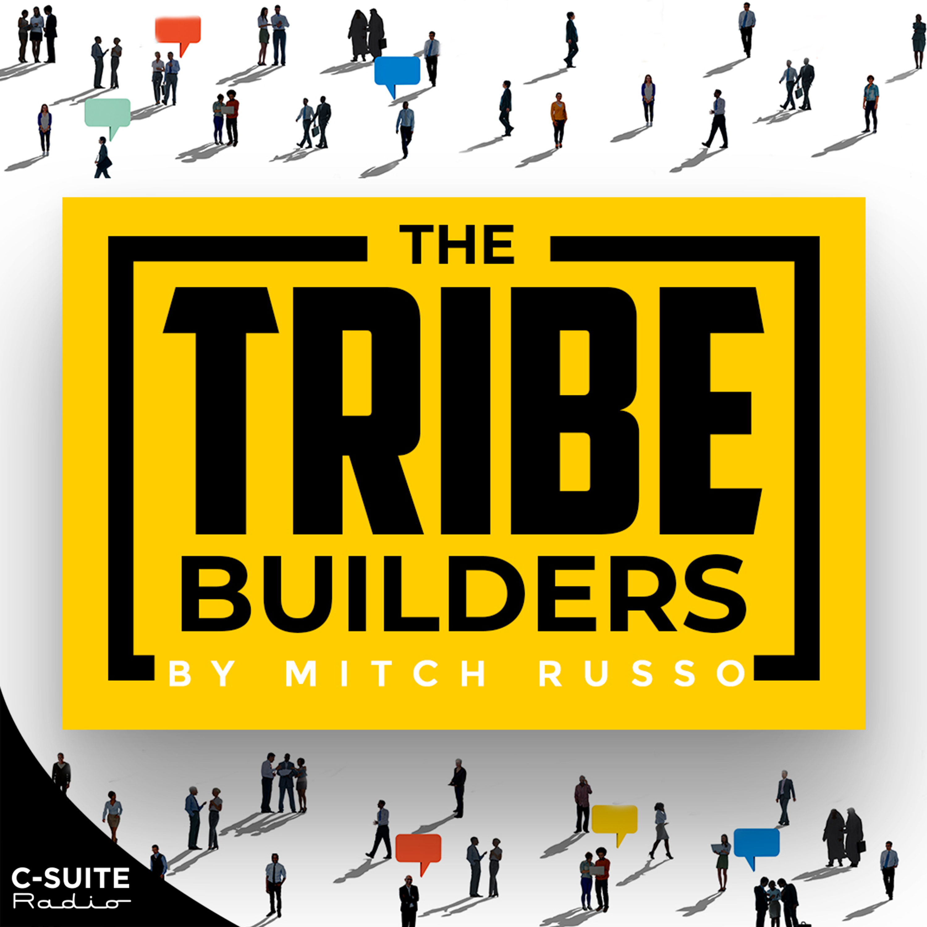 The Tribe Builders