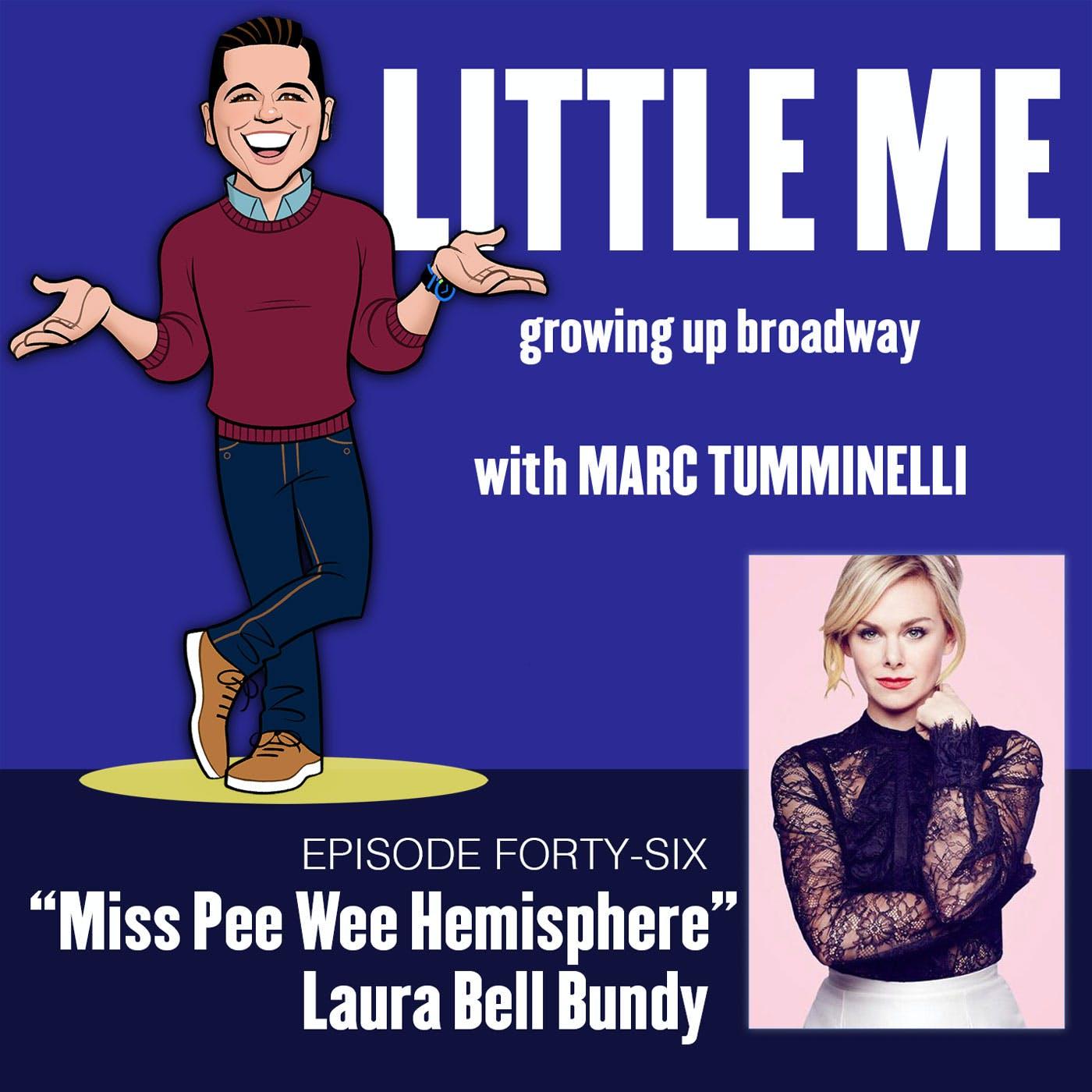 EP46 - Laura Bell Bundy - Miss Pee Wee Hemisphere