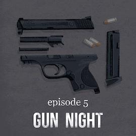 Gun Night   5