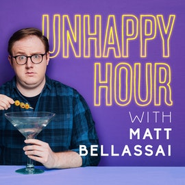Coming Soon: Unhappy Hour with Matt Bellassai