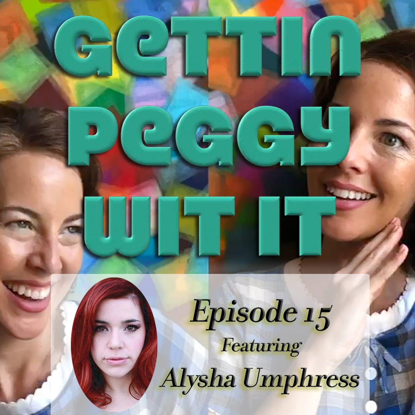 #15 - Alysha Umphress: The Art of Not Giving a Shit