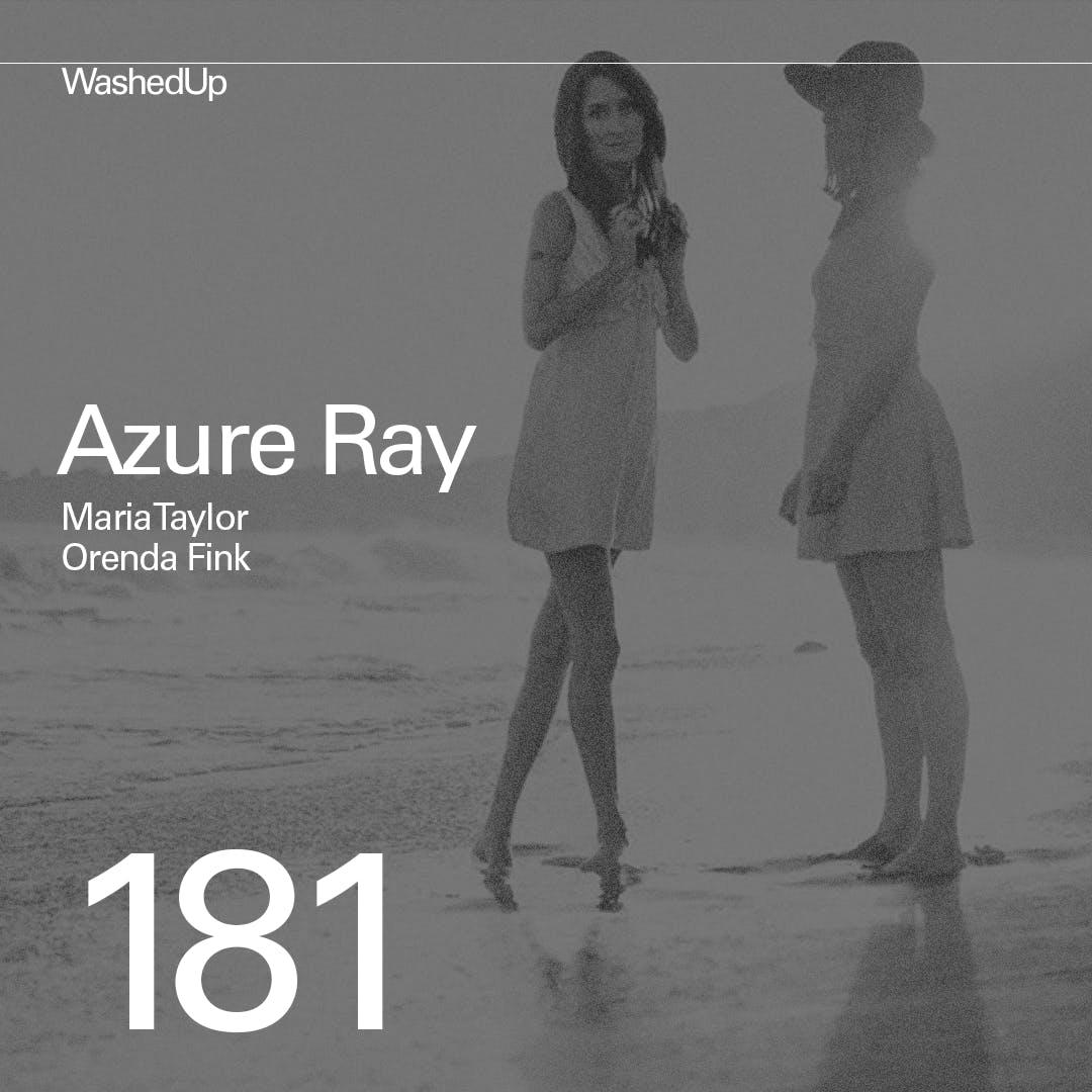 #181 - Maria Taylor and Orenda Fink (Azure Ray)