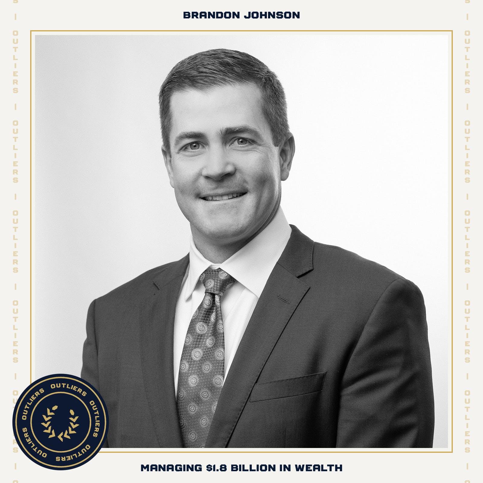 #15 Brandon Johnson: Managing $1.8 Billion in Wealth
