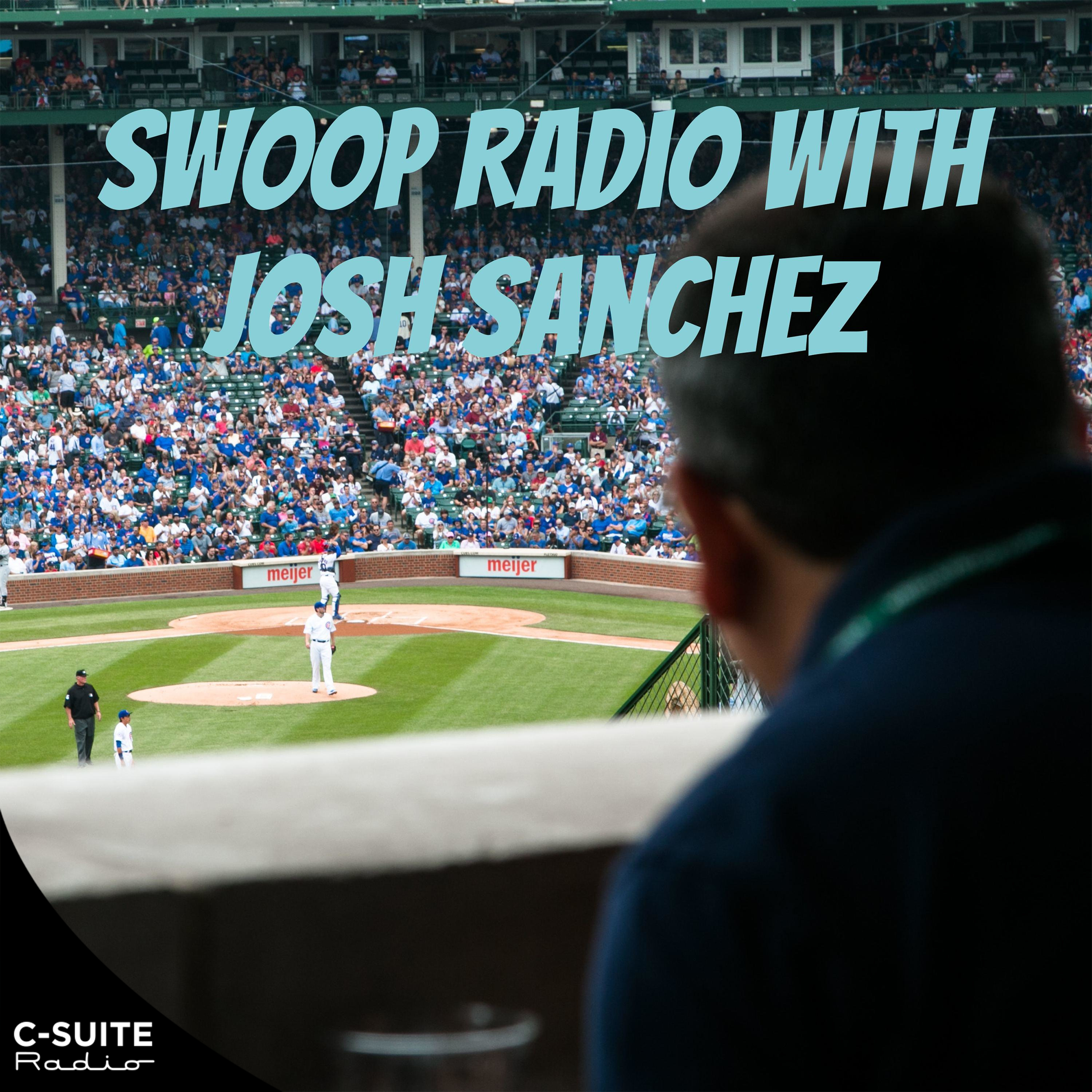 Swoop Radio with Josh Sanchez