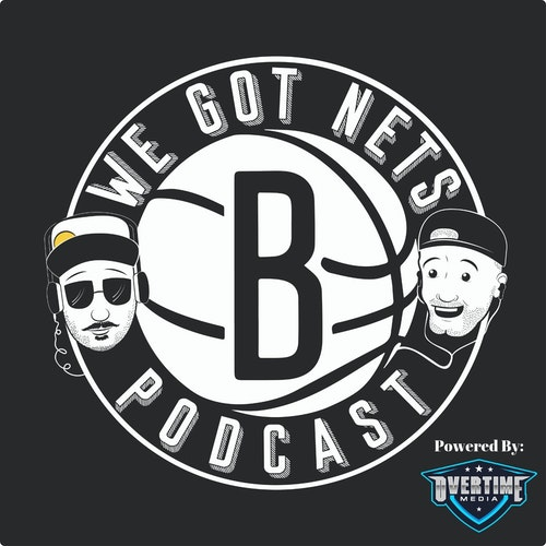 We Got Nets Episode 9 - New Podcast Network, Nets Ownership, ESPN rankings and more by We Got Nets - A Brooklyn Nets Podcast