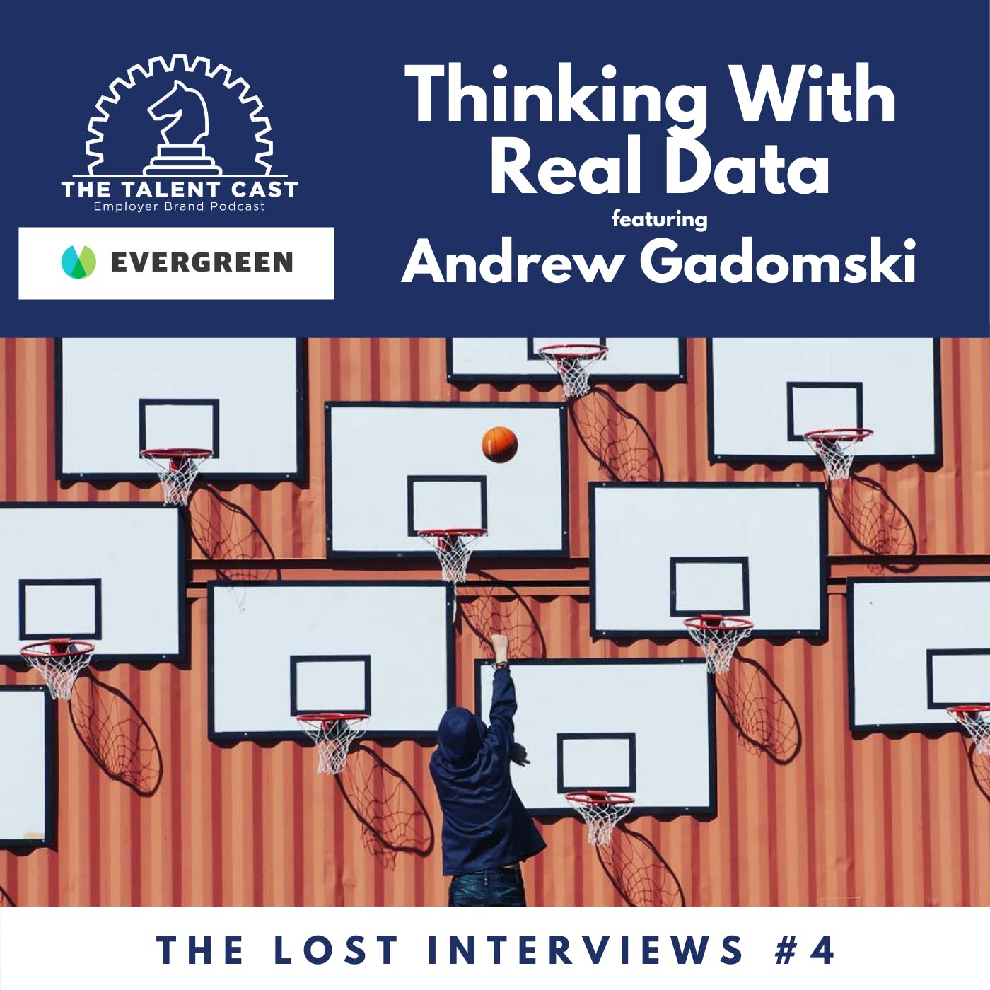 Thinking With Real Data: The Lost Interviews #4 - Andrew Gadomski