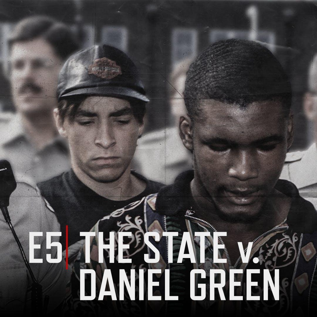 E5 The State v. Daniel Green