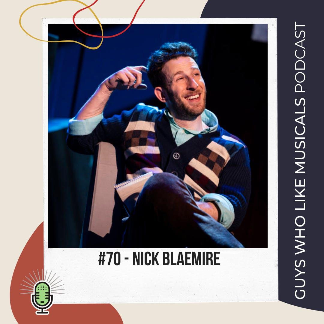 We Love Nick Blaemire