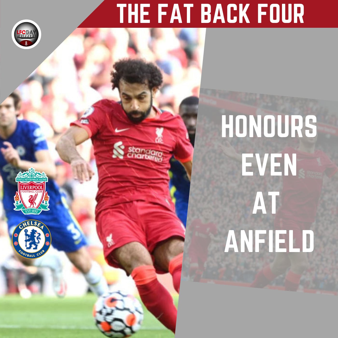 Liverpool and Chelsea Draw | 1 - 1 at Anfield | FB4