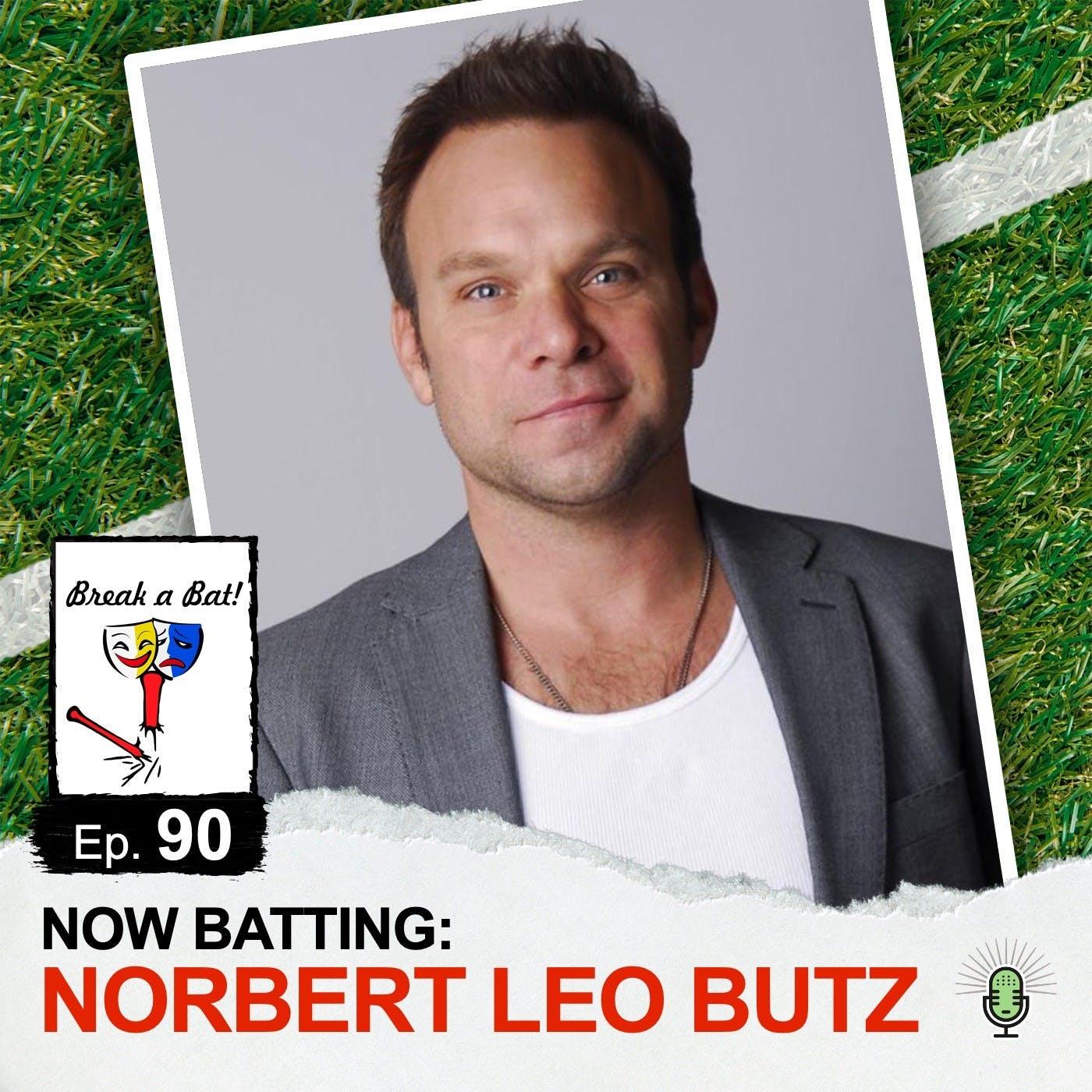 #90 - Now Batting: Norbert Leo Butz