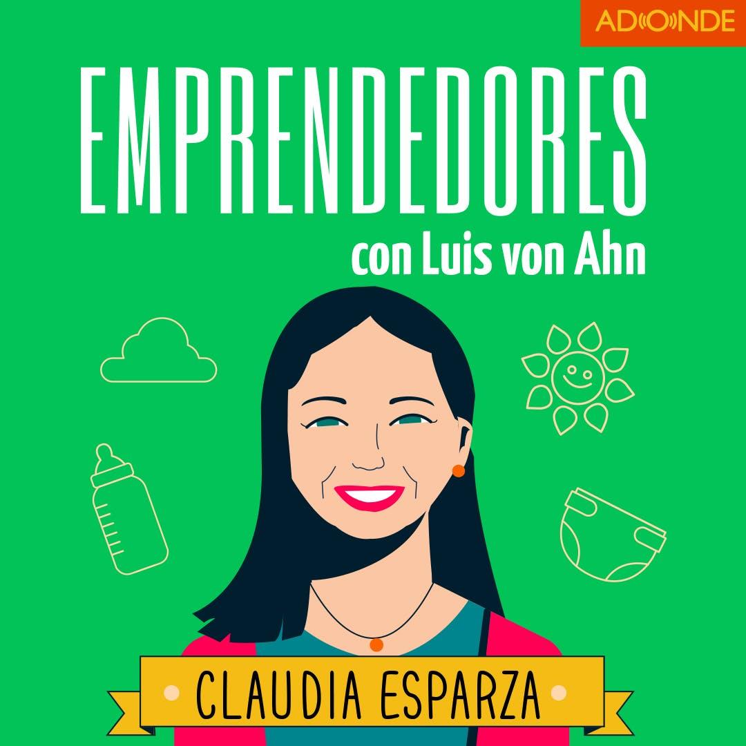 Claudia Esparza y Nanas y Amas - El lado humano de un emprendimiento