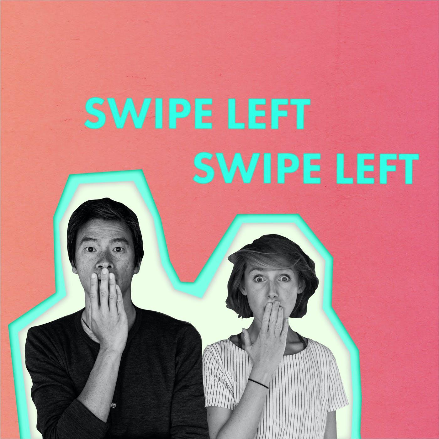 Swipe Left Swipe Left