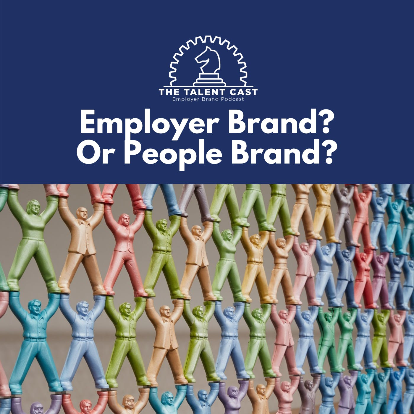 Employer Brand? Or People Brand?