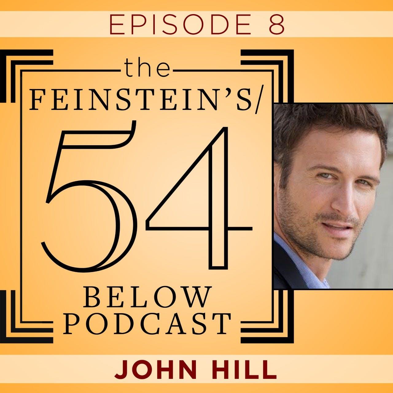 Episode 8: JOHN HILL