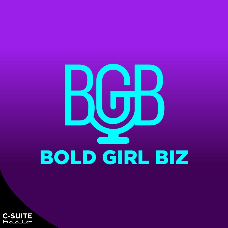 BOLD GIRL BIZ