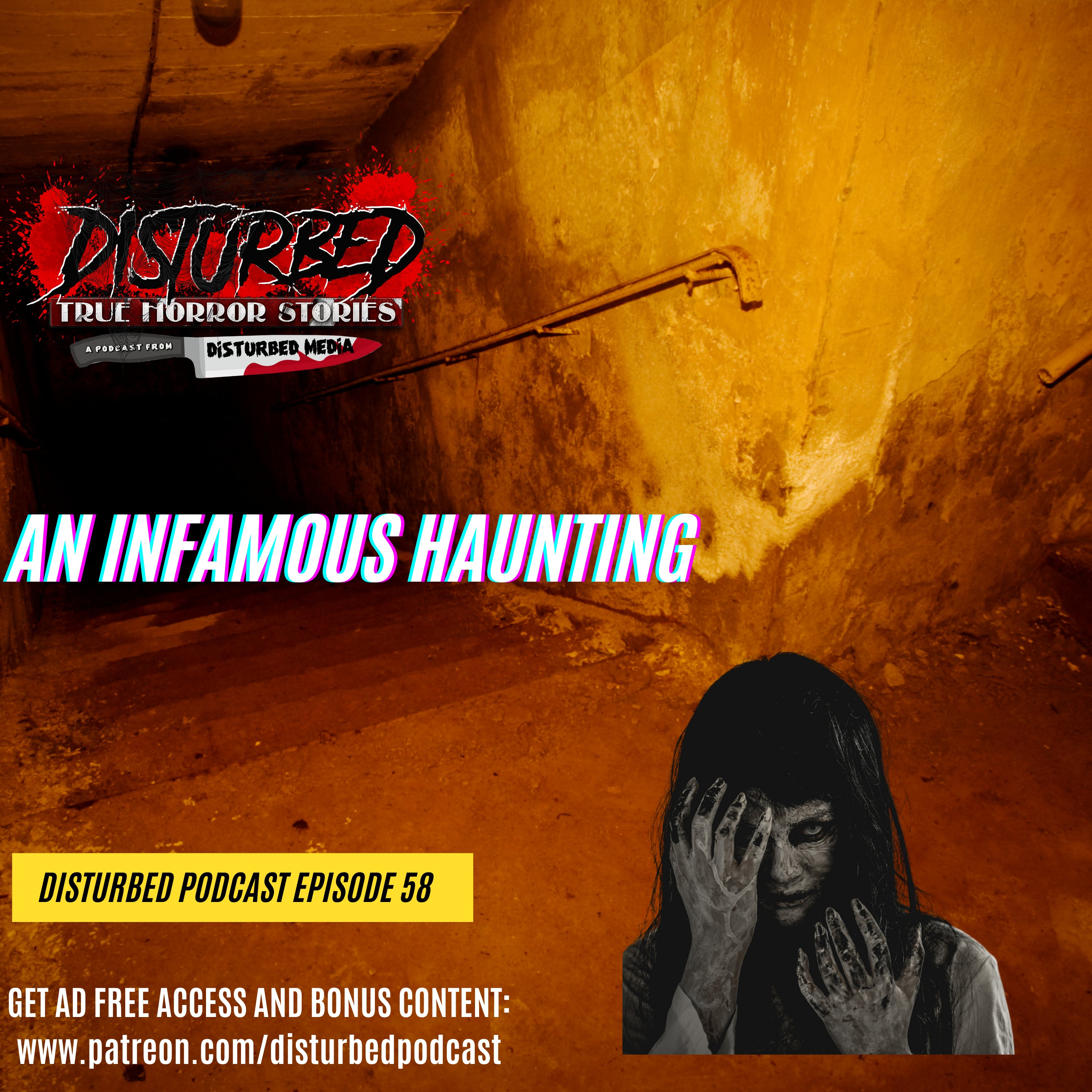 An Infamous Haunting