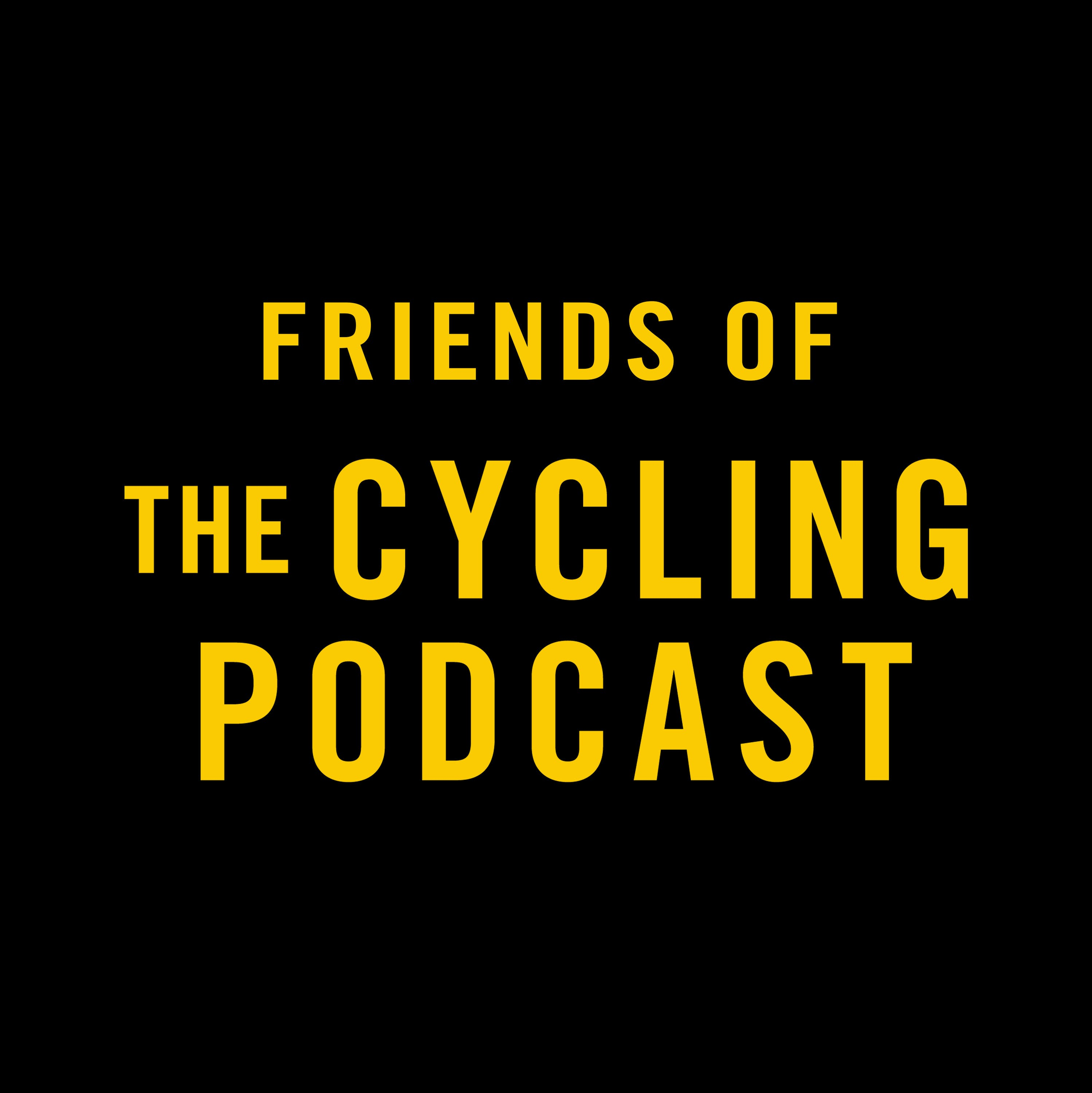 Friends of The Cycling Podcast podcast tile