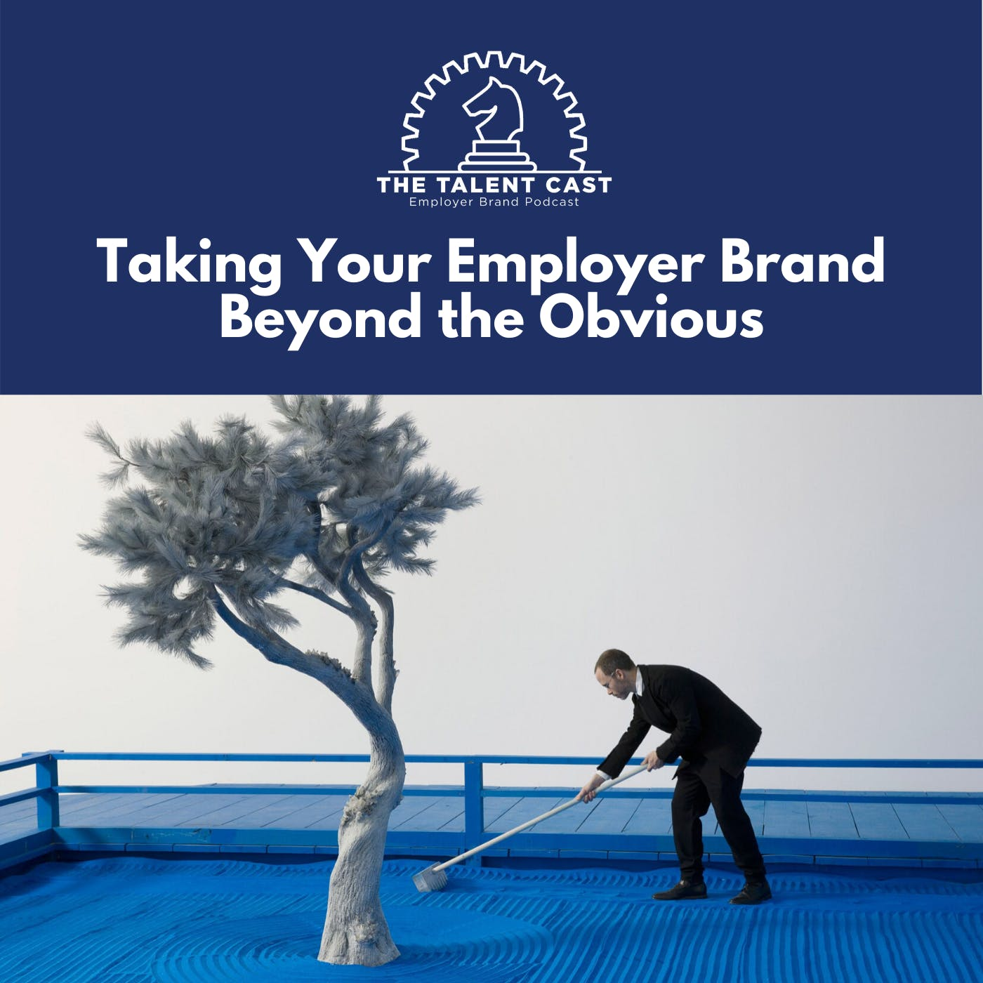 Taking Your Employer Brand Beyond the Obvious