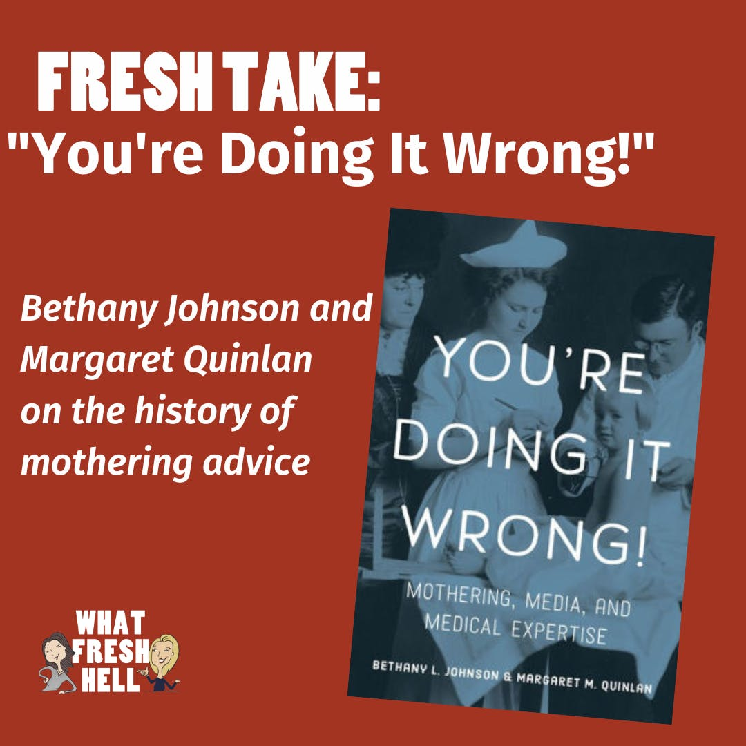 Fresh Take: You're Doing It Wrong! (with Bethany Johnson and Margaret Quinlan)