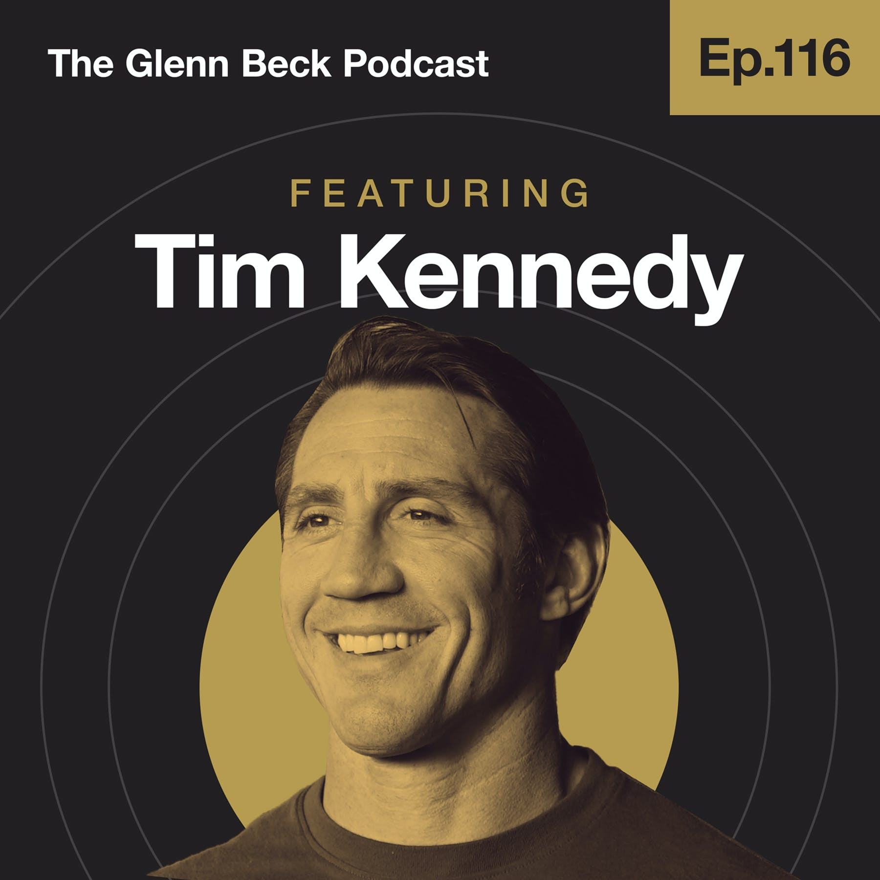 Ep 116 | Why Vets DEFIED the Taliban in INSANE Rescue Mission | Tim Kennedy | The Glenn Beck Podcast
