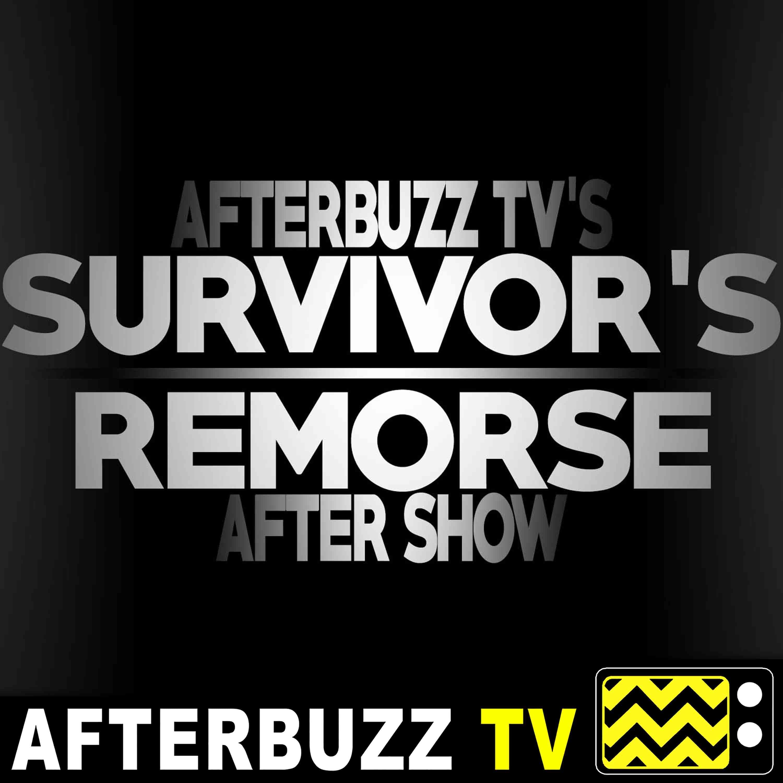 Survivor's Remorse S:3   Night of the Crash; The Ritual E:1 & E:2   AfterBuzz TV AfterShow