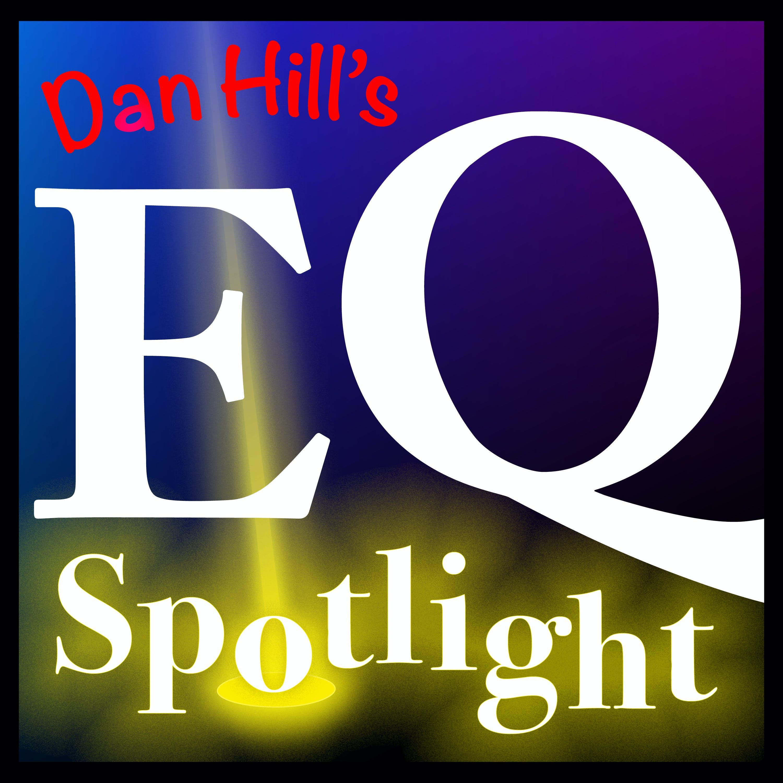 Premium Ad-Free: Dan Hill's EQ Spotlight podcast tile