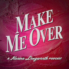 158: The Hemingway Curse? Mariel and Margaux (Make Me Over, Episode 7)