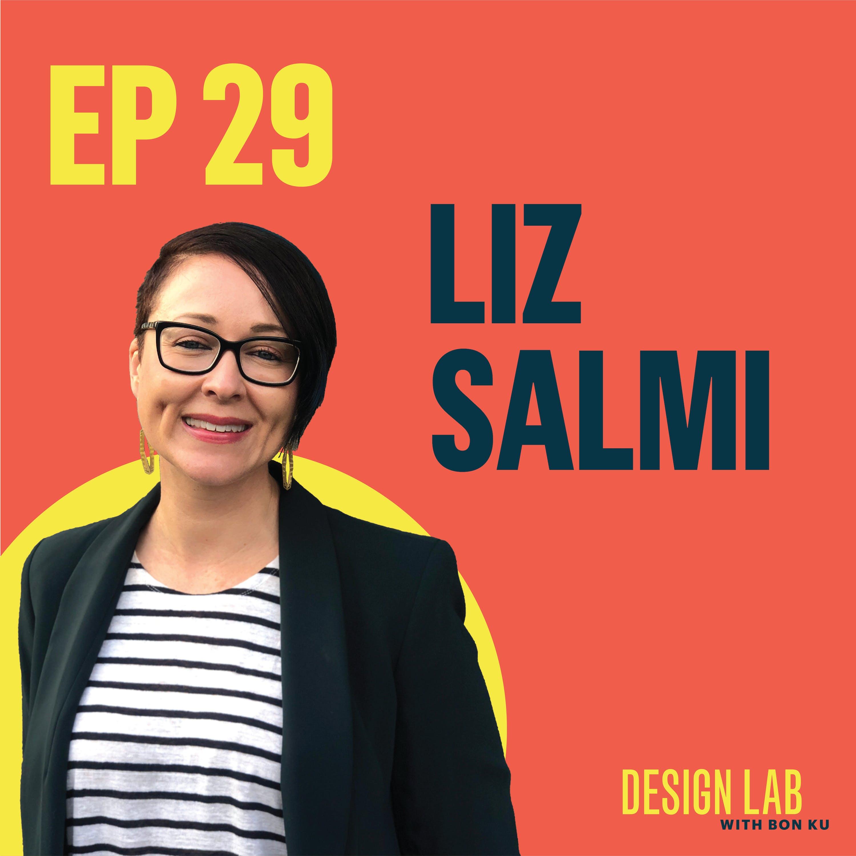 Ep 29: Designing Transparency in Healthcare | Liz Salmi