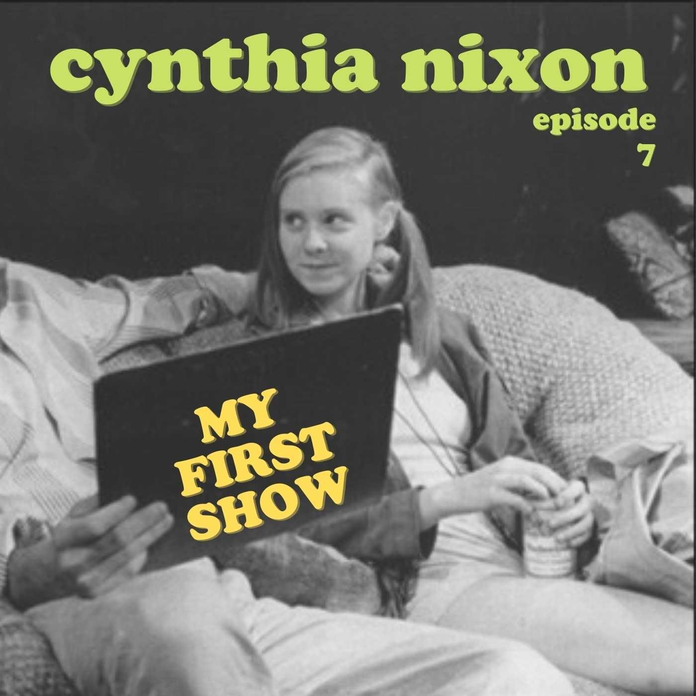 S1/Ep7: Cynthia Nixon
