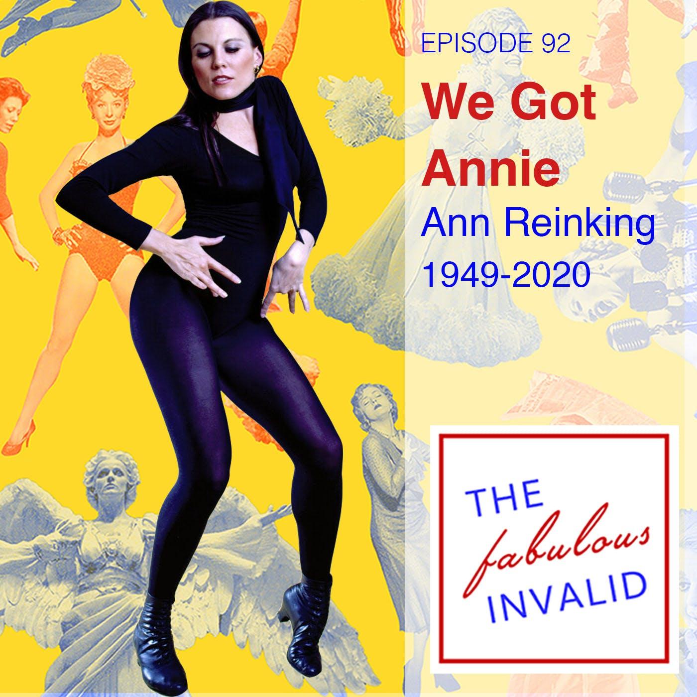 Episode 92: We Got Annie: Ann Reinking (1949-2020)