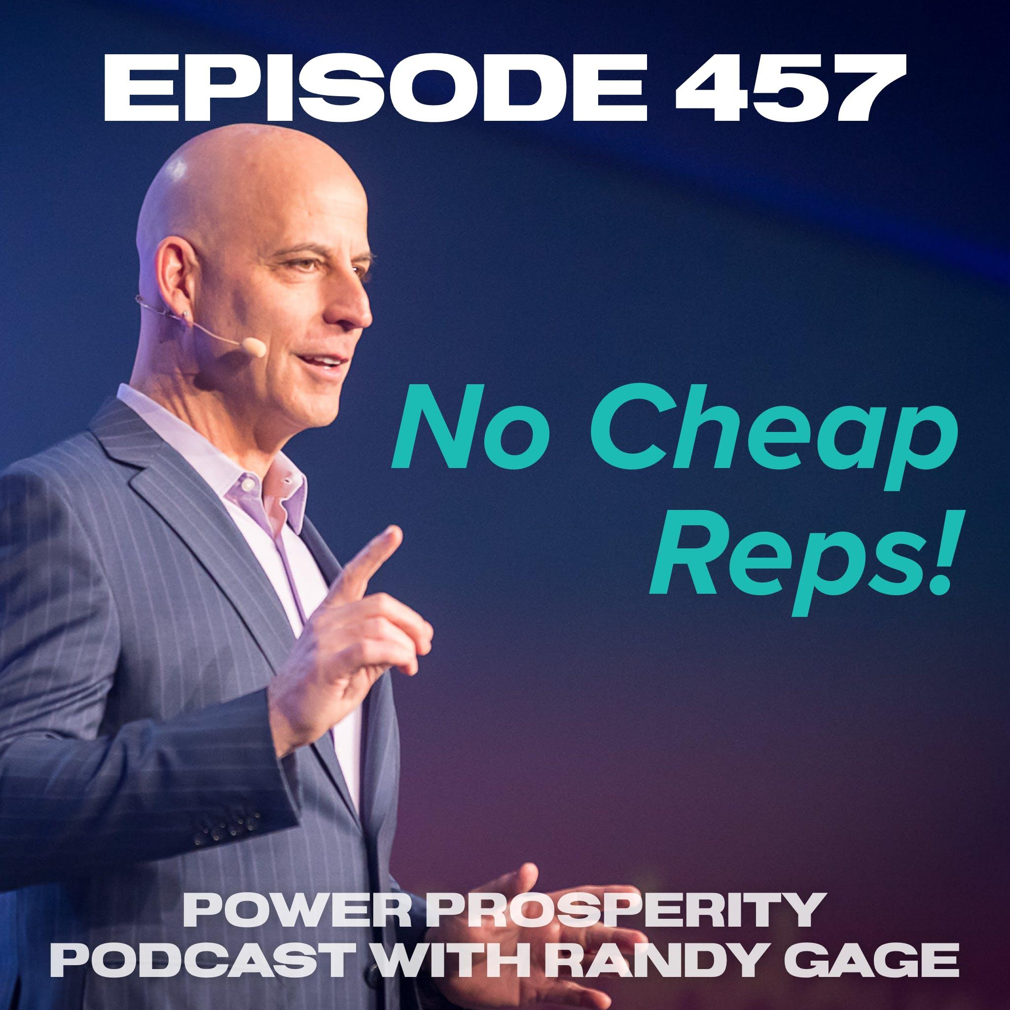 Episode 457: No Cheap Reps!