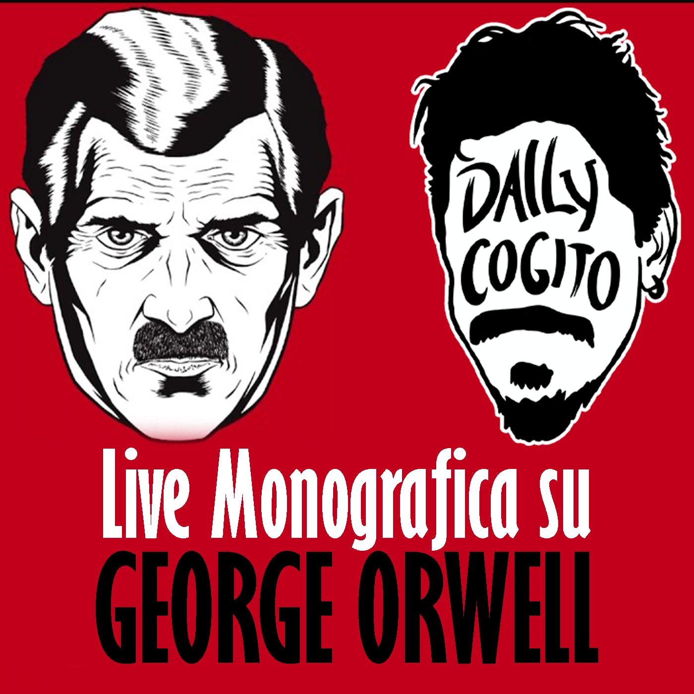 La Dittatura dentro di noi: 1984 e La Fattoria degli Animali - Monografia su Orwell