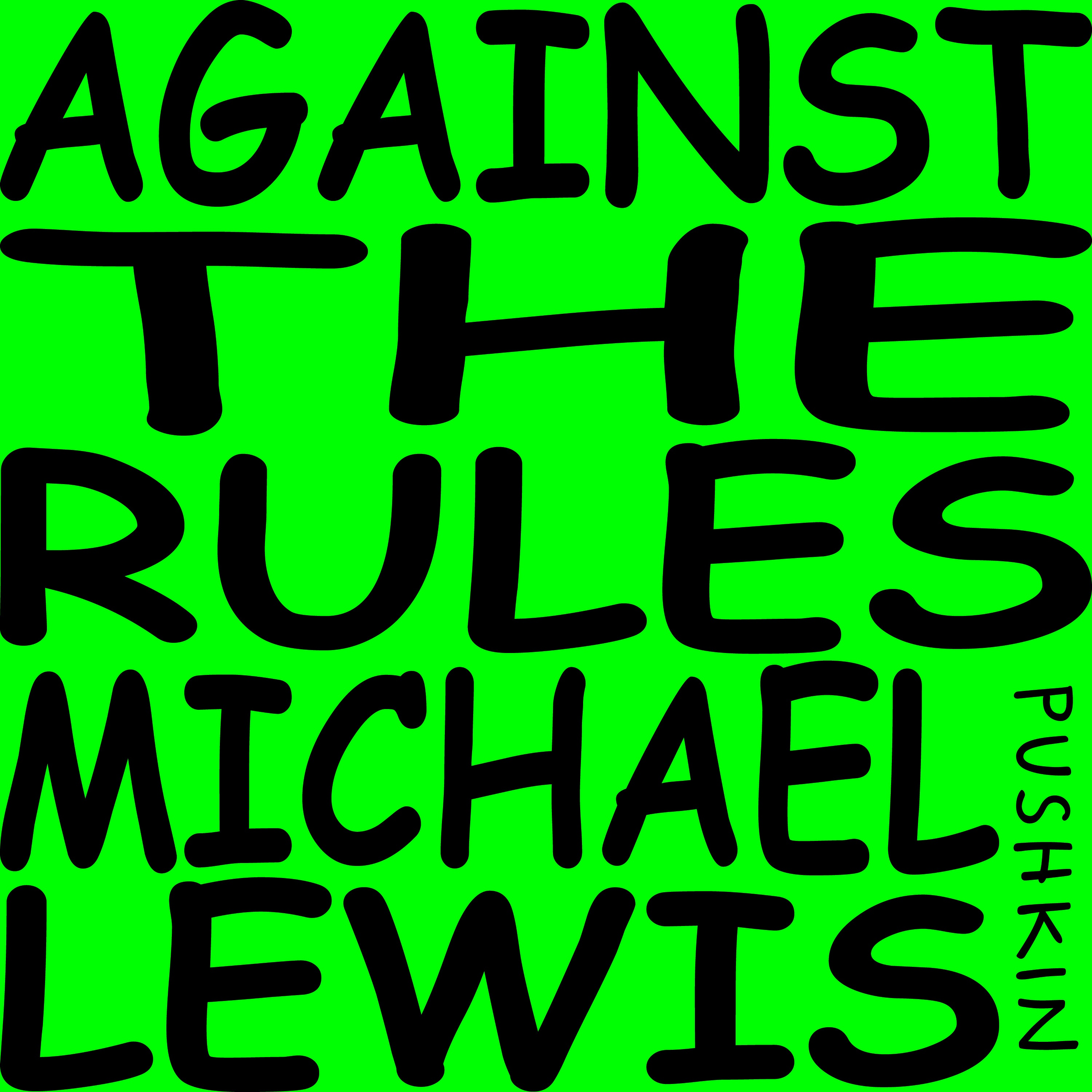 Against the Rules with Michael Lewis podcast