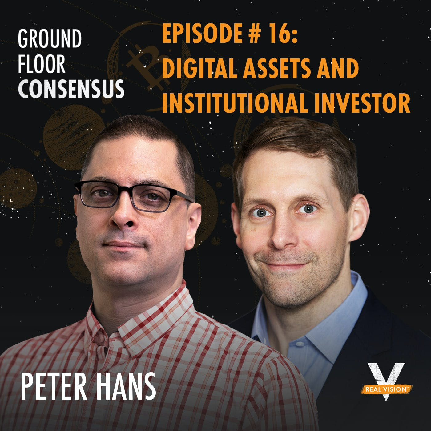 GFC016: Digital Assets And Institutional Investor ( w/ Peter Hans )