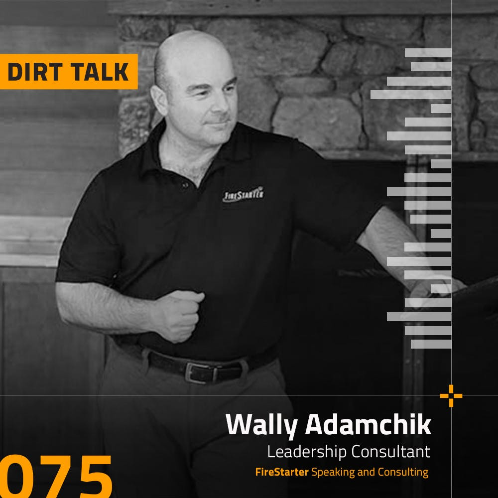 Construction Leadership with Wally Adamchik -- DT075