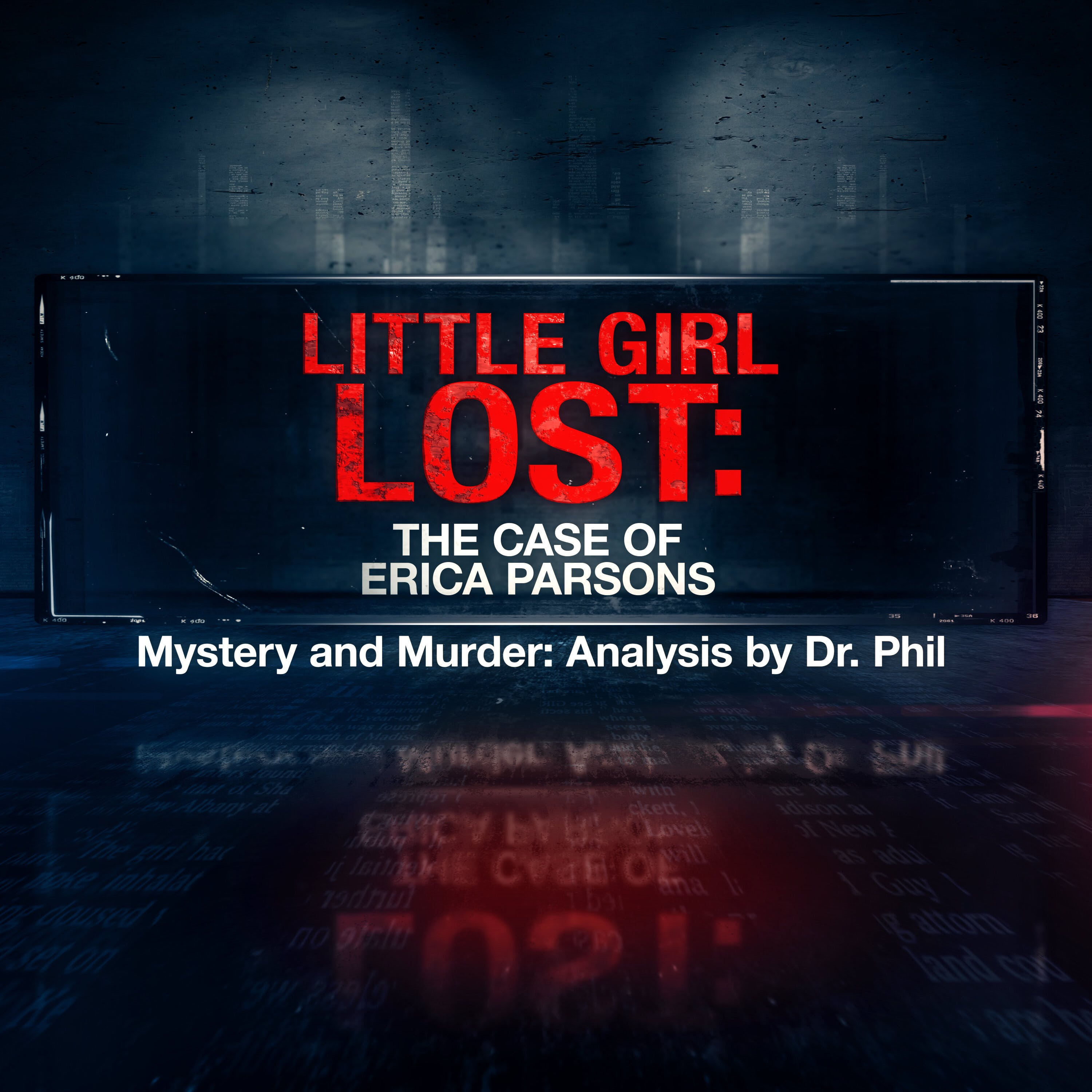 S11E3: Little Girl Lost: The Case of Erica Parsons