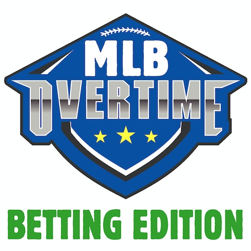 8/15/2019-MLB Overtime: Betting by MLB Overtime - Betting