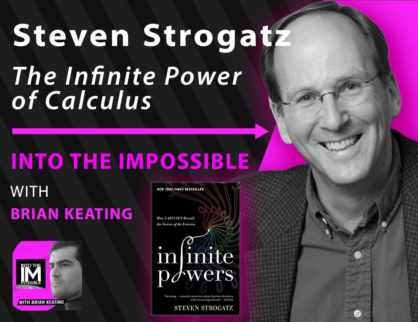 Steven Strogatz: The Infinite Power of Calculus