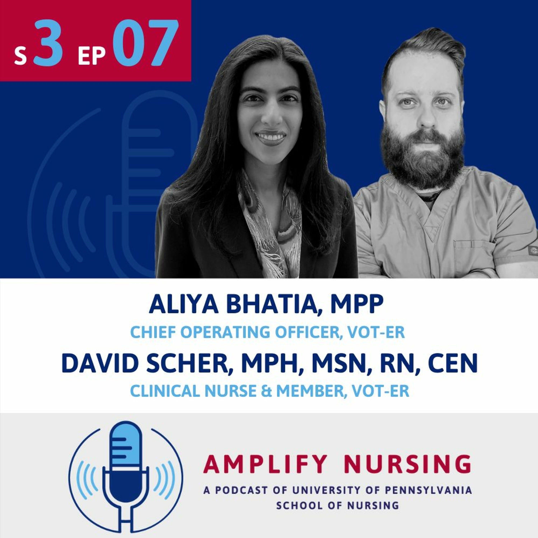 Amplify Nursing: Season 3 Episode 07: Aliya Bhatia & David Scher