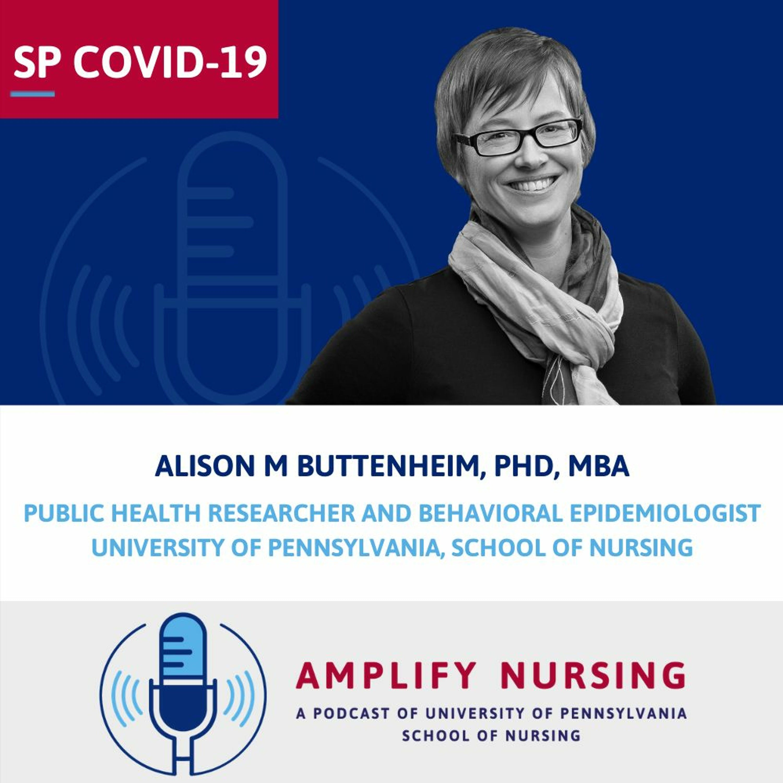 Amplify Nursing: Special COVID-19 Episode: Alison Buttenheim
