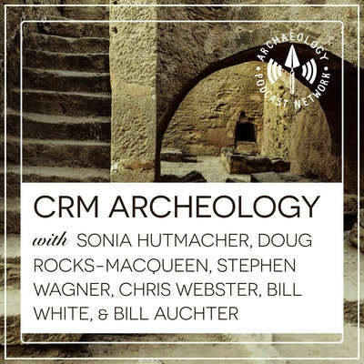 CRM Archaeology Podcast