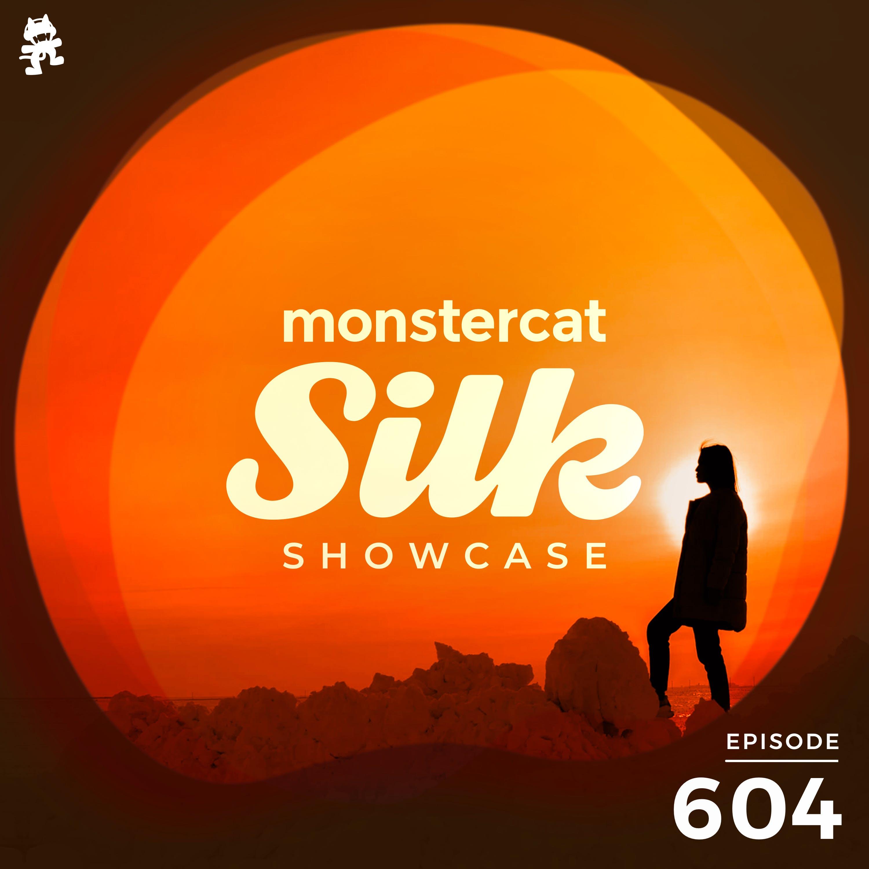 Monstercat Silk Showcase 604 (Hosted by Jacob Henry)