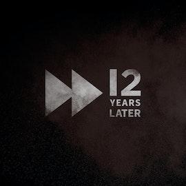 Bonus: 12 Years Later
