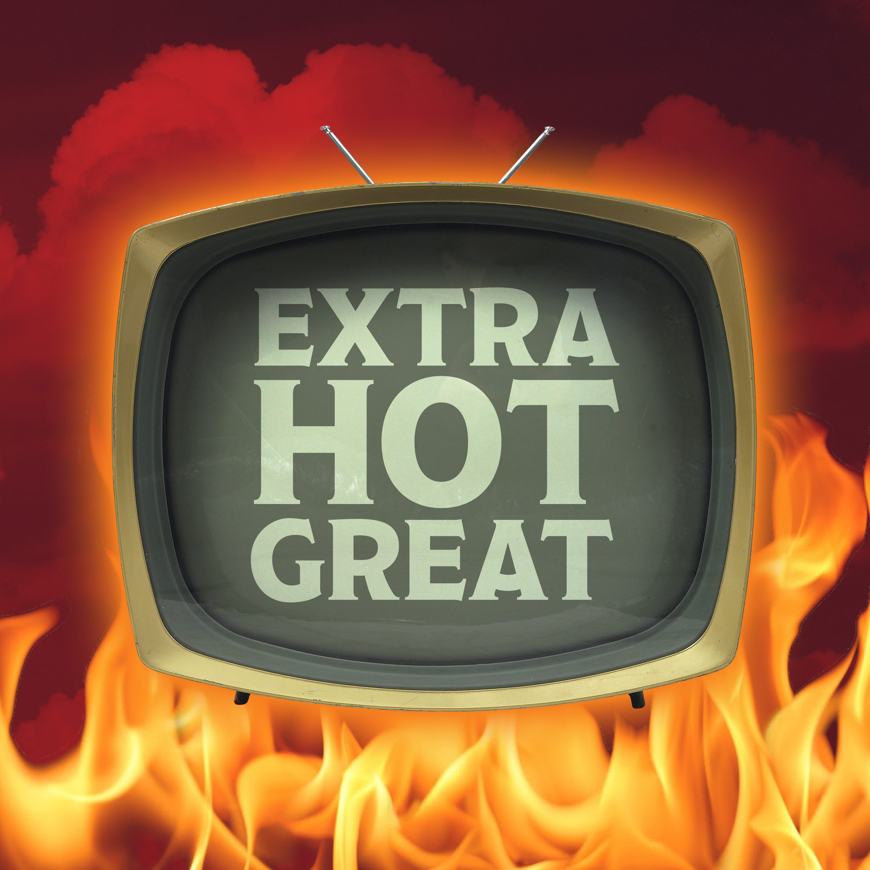 Extra Hot Great